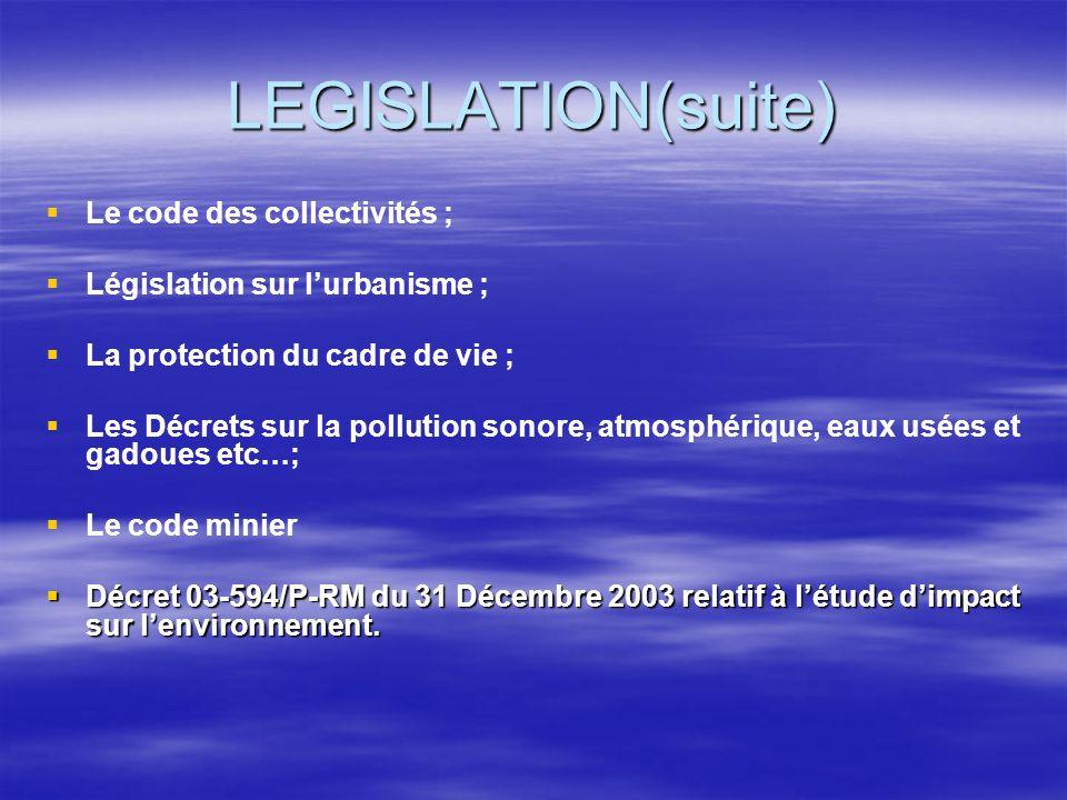 LEGISLATION(suite) Le code des collectivités ;