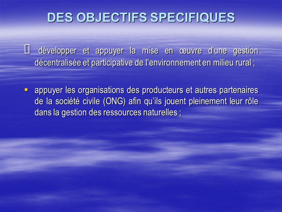 DES OBJECTIFS SPECIFIQUES