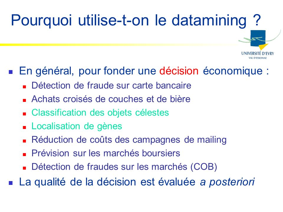 Pourquoi utilise-t-on le datamining