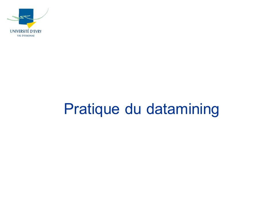 Pratique du datamining