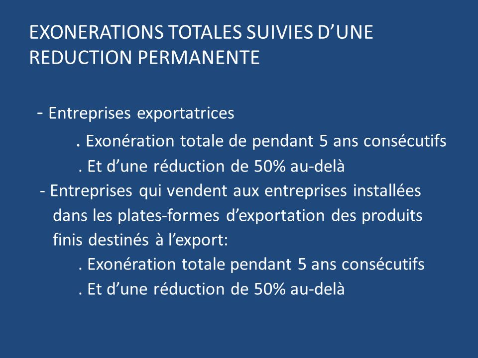 EXONERATIONS TOTALES SUIVIES D'UNE REDUCTION PERMANENTE