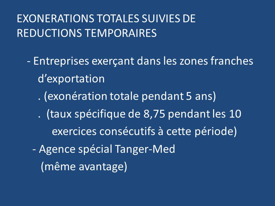 EXONERATIONS TOTALES SUIVIES DE REDUCTIONS TEMPORAIRES