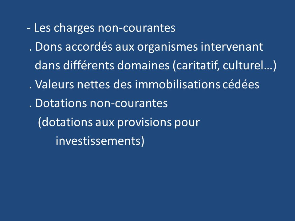- Les charges non-courantes