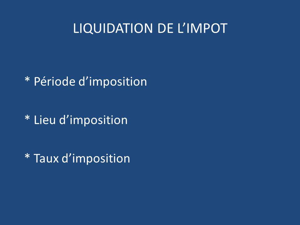 LIQUIDATION DE L'IMPOT