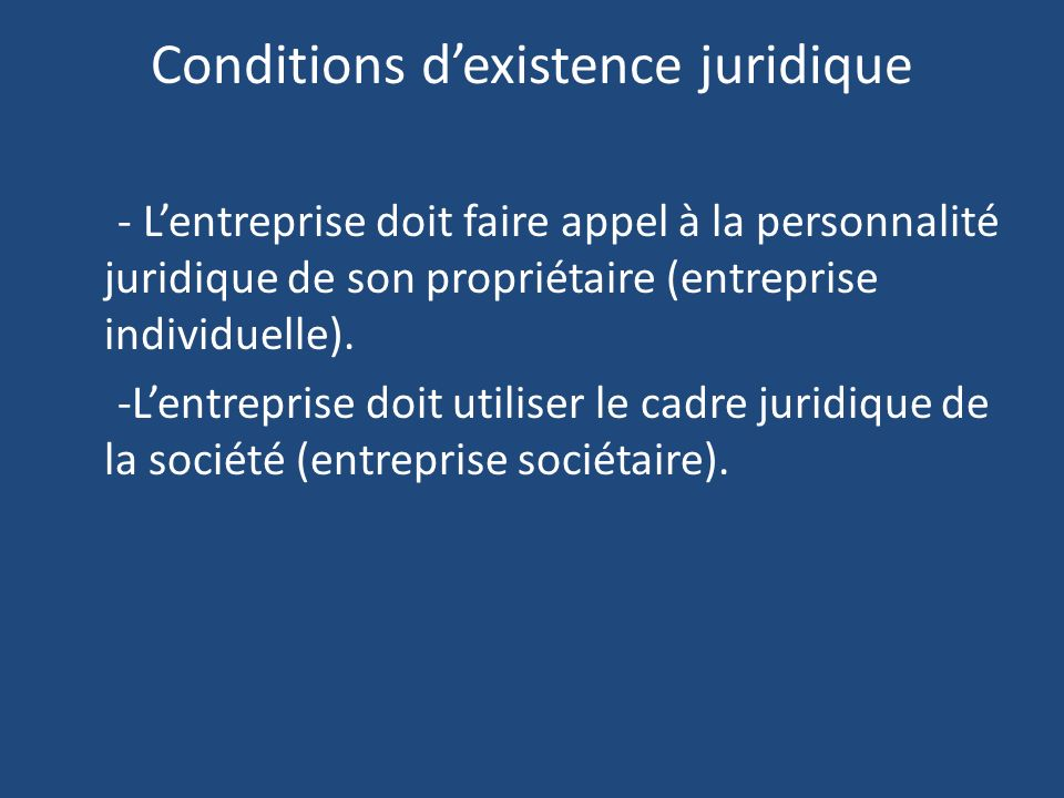 Conditions d'existence juridique
