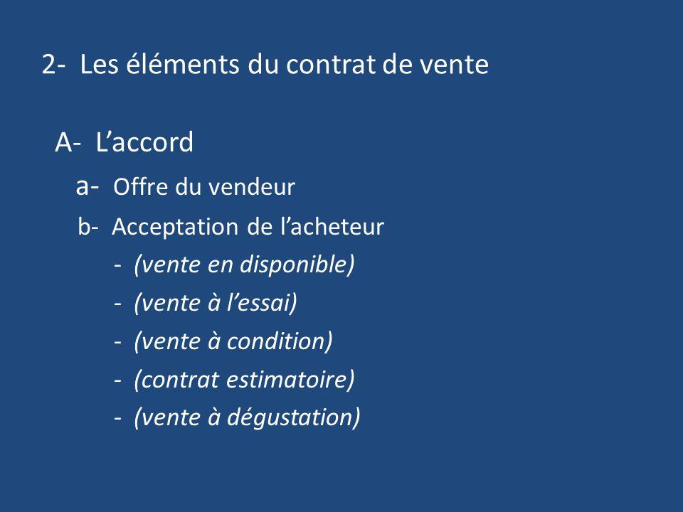 2- Les éléments du contrat de vente