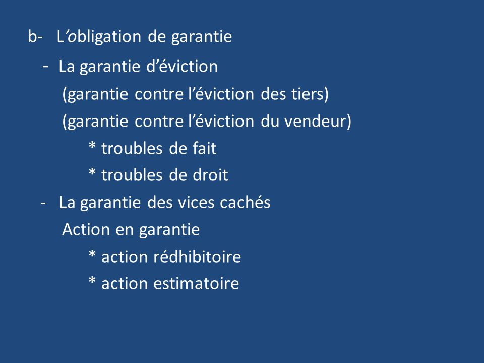 b- L'obligation de garantie