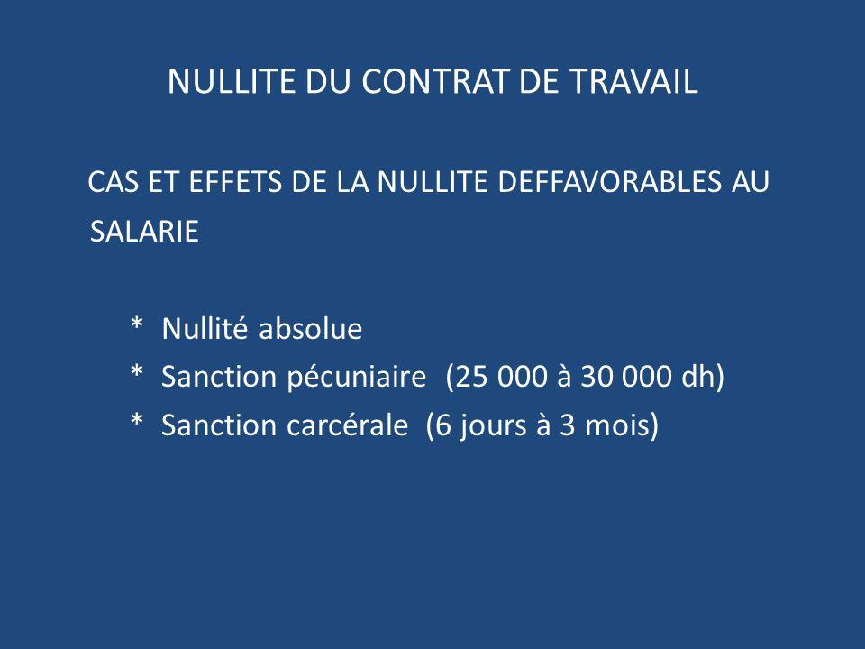 NULLITE DU CONTRAT DE TRAVAIL