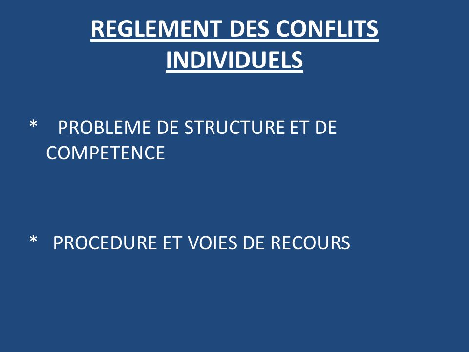 REGLEMENT DES CONFLITS INDIVIDUELS