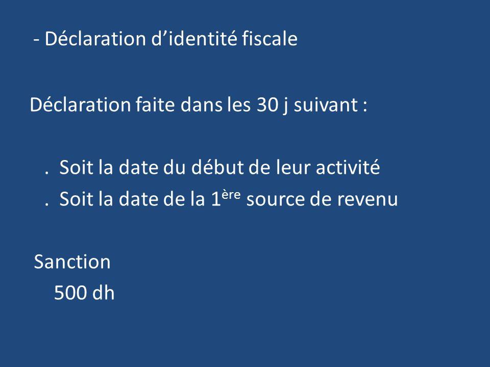 - Déclaration d'identité fiscale