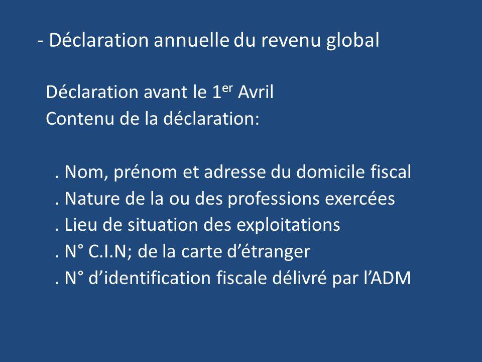 - Déclaration annuelle du revenu global