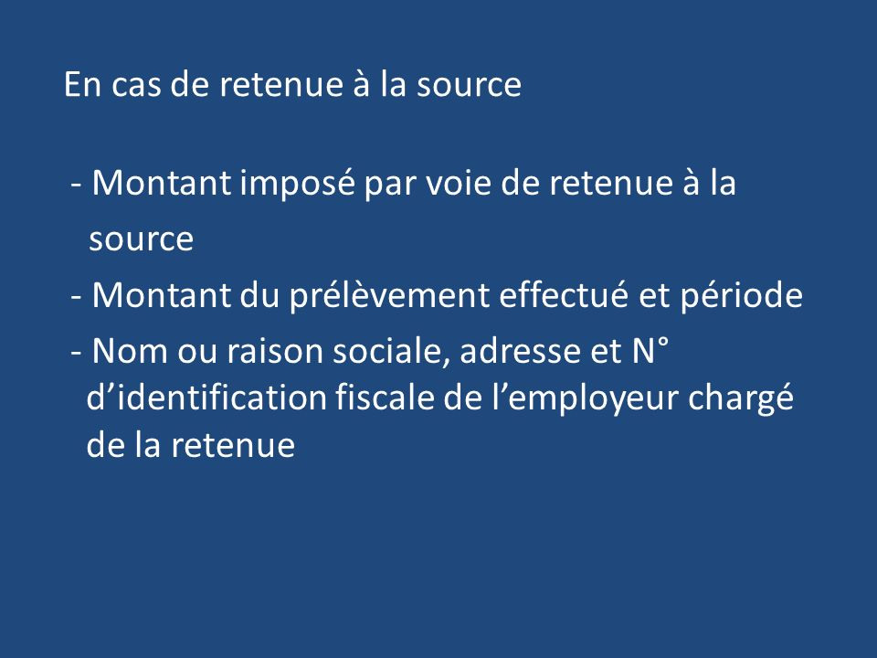 En cas de retenue à la source