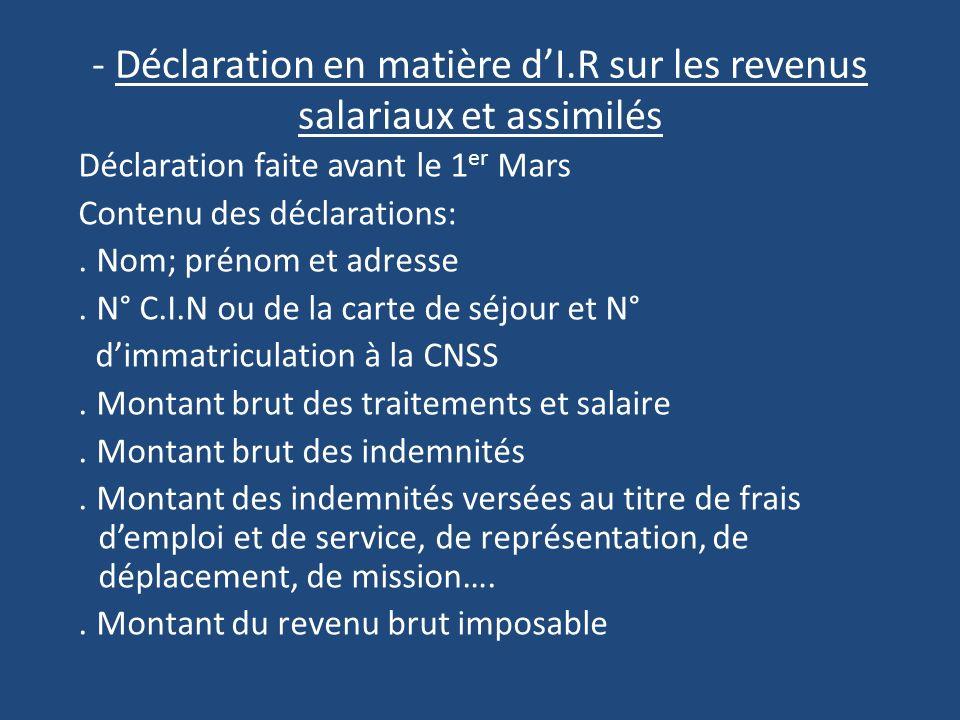- Déclaration en matière d'I.R sur les revenus salariaux et assimilés