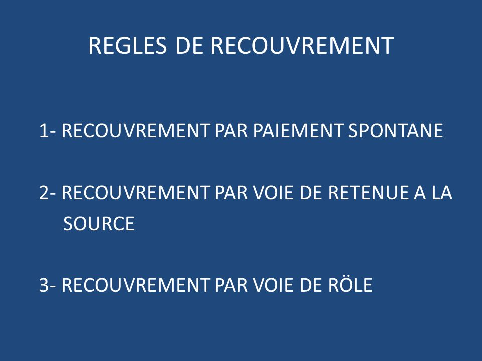 REGLES DE RECOUVREMENT