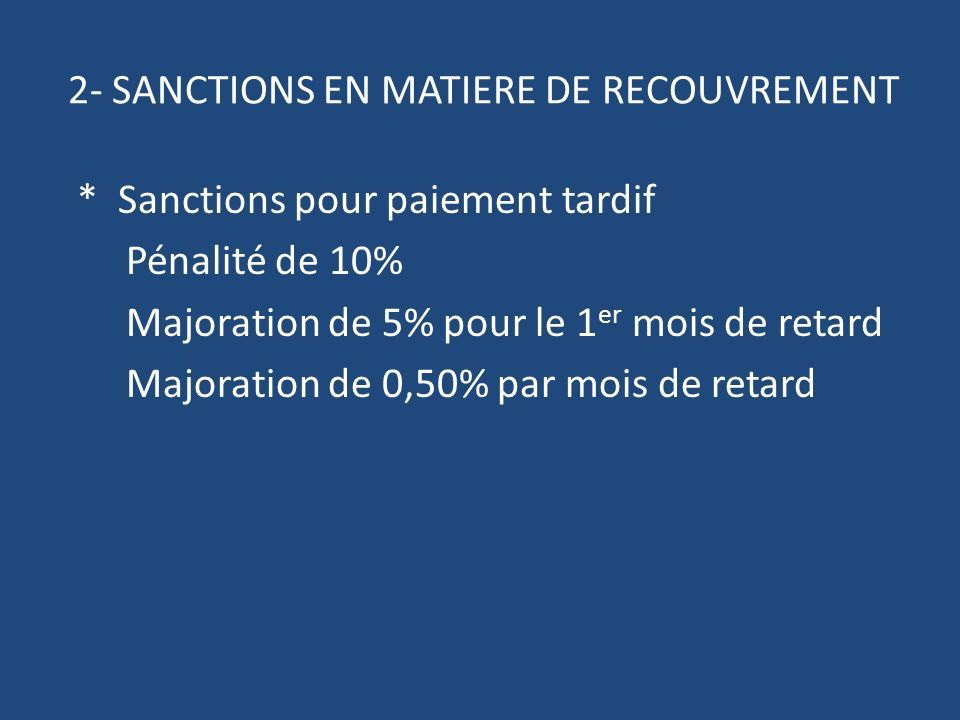 2- SANCTIONS EN MATIERE DE RECOUVREMENT