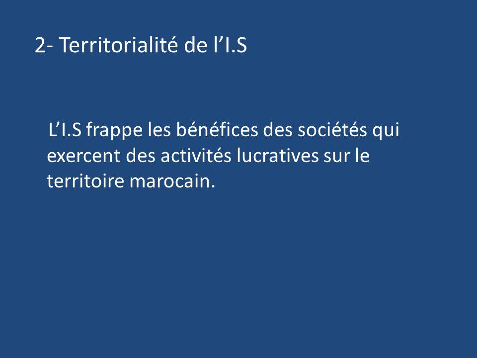 2- Territorialité de l'I.S