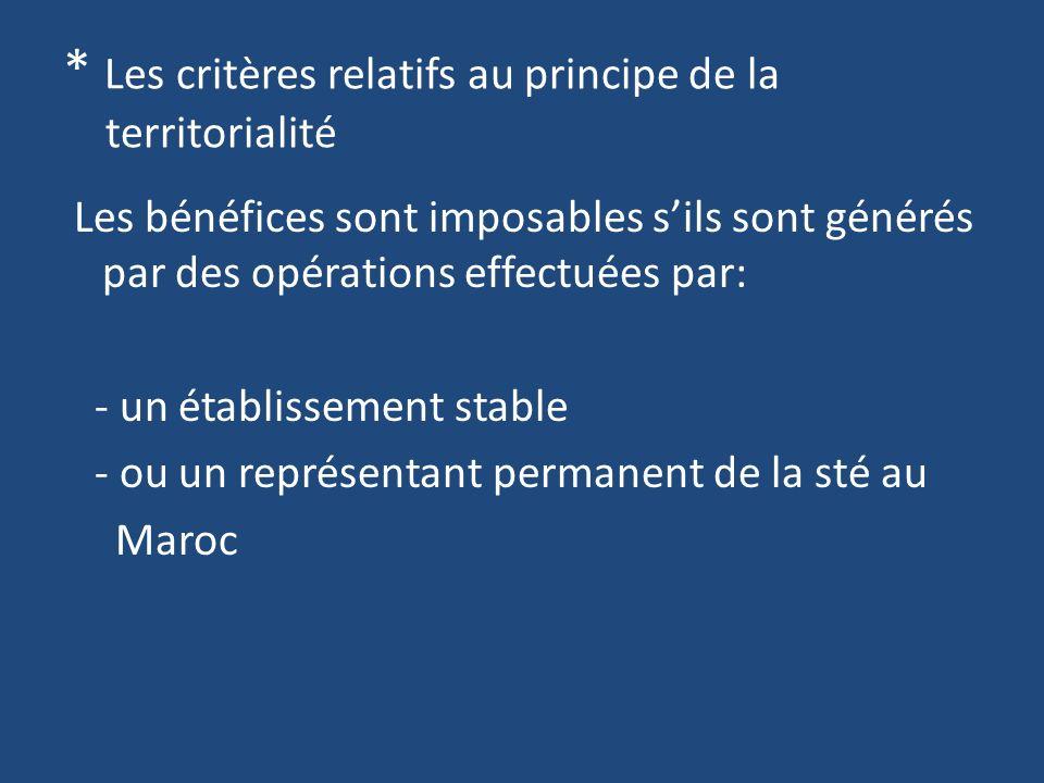 * Les critères relatifs au principe de la territorialité