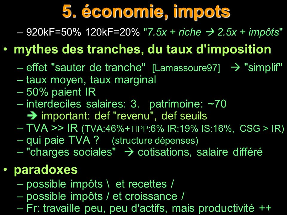5. économie, impots mythes des tranches, du taux d imposition