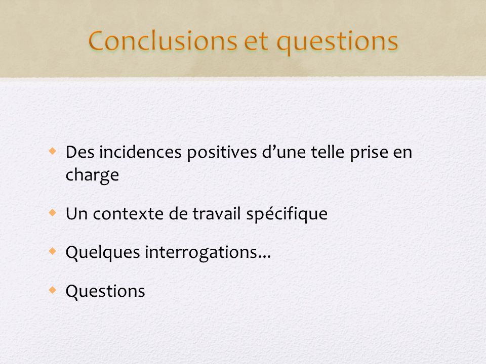 Conclusions et questions