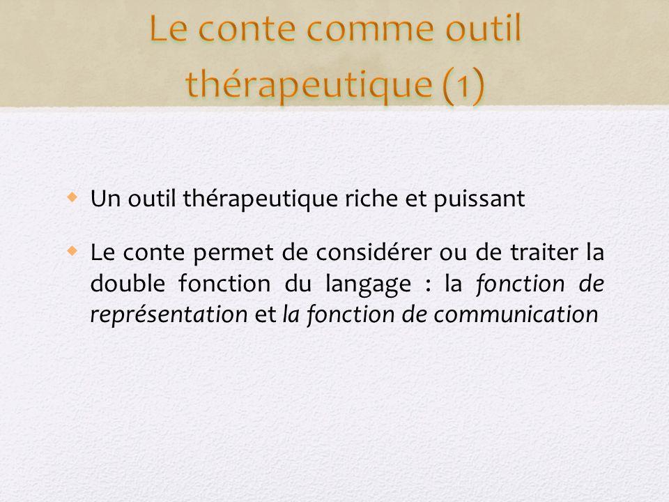 Le conte comme outil thérapeutique (1)