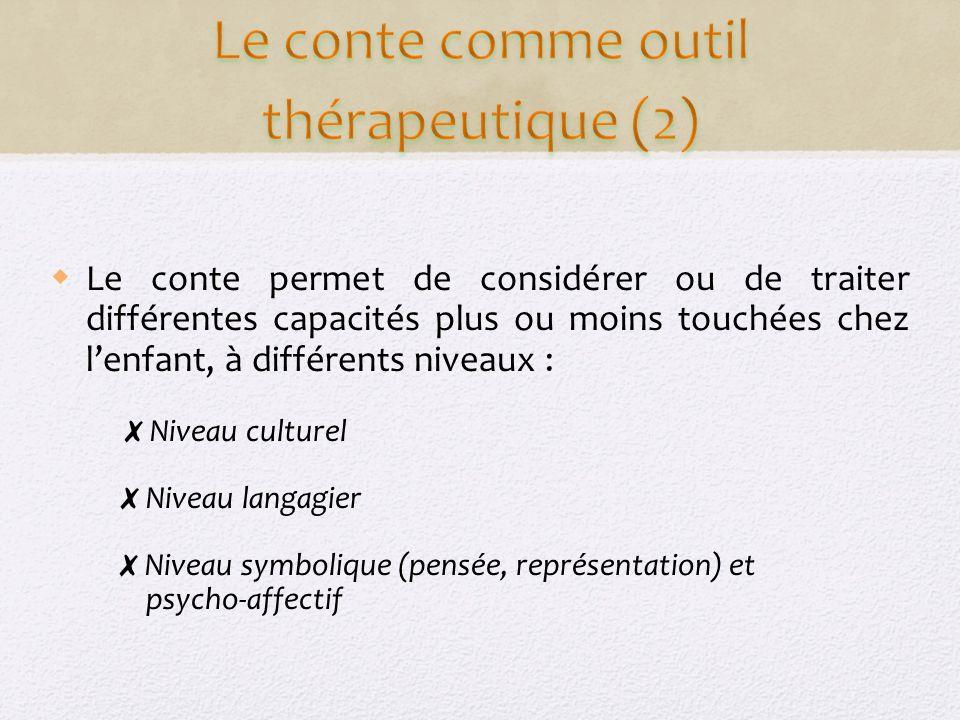 Le conte comme outil thérapeutique (2)