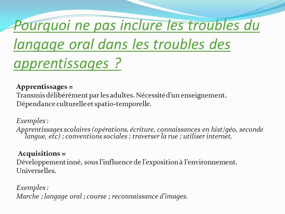 Pourquoi ne pas inclure les troubles du langage oral dans les troubles des apprentissages