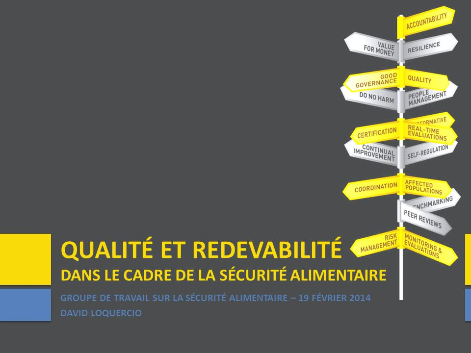 Qualité et redevabilité dans le cadre de la sécurité alimentaire
