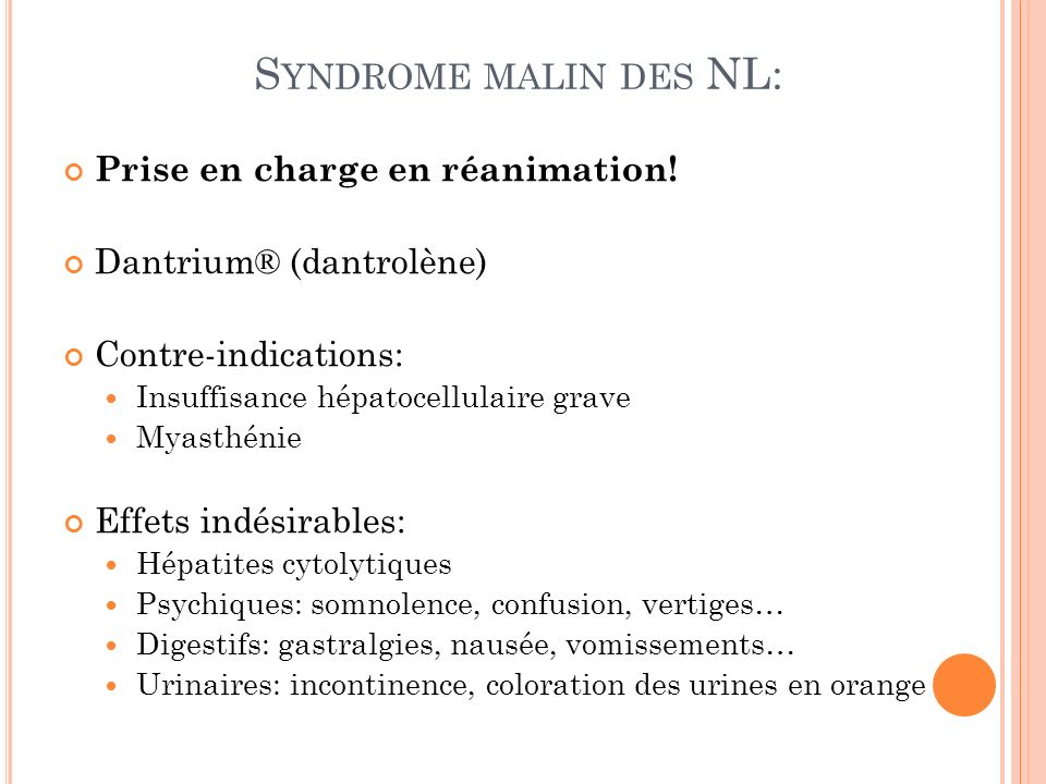 Syndrome malin des NL: Prise en charge en réanimation!
