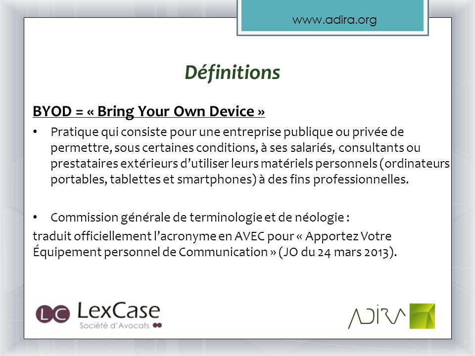 Définitions BYOD = « Bring Your Own Device »