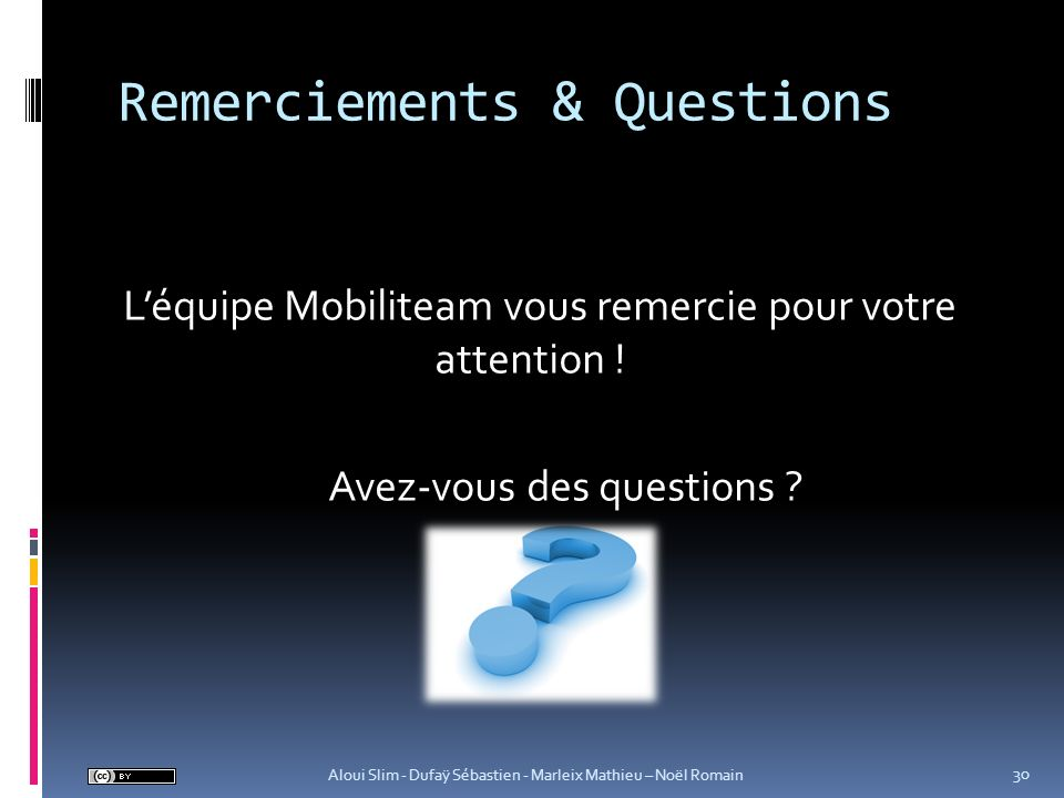 Remerciements & Questions