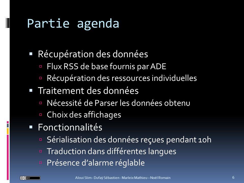 Partie agenda Récupération des données Traitement des données