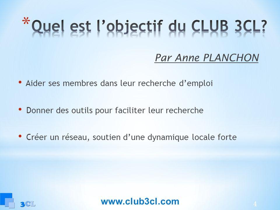 Quel est l'objectif du CLUB 3CL
