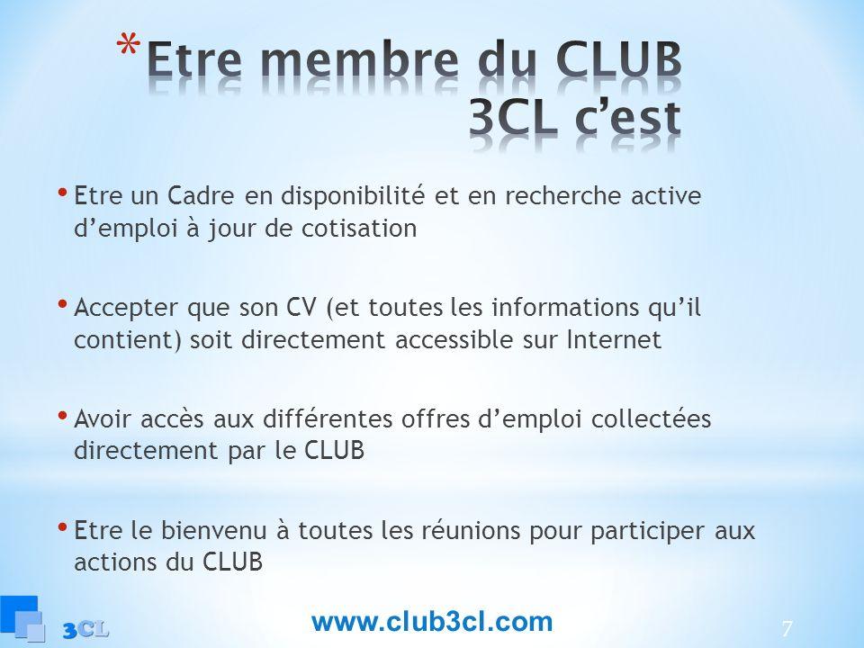 Etre membre du CLUB 3CL c'est