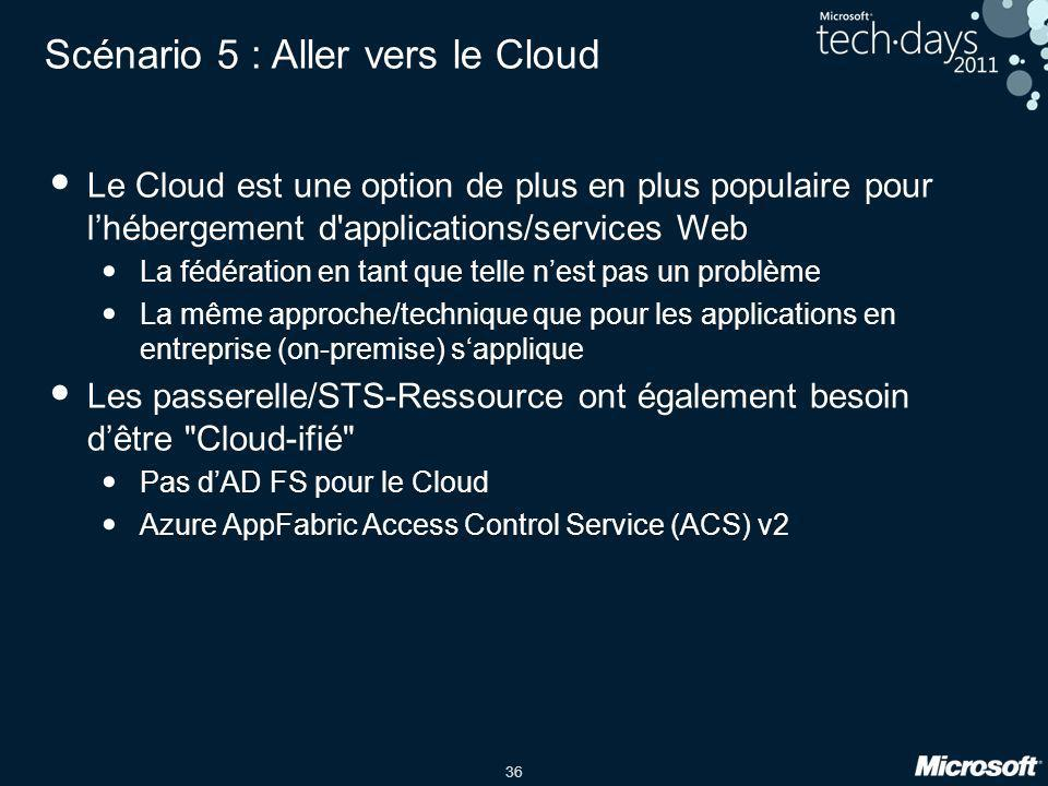 Scénario 5 : Aller vers le Cloud