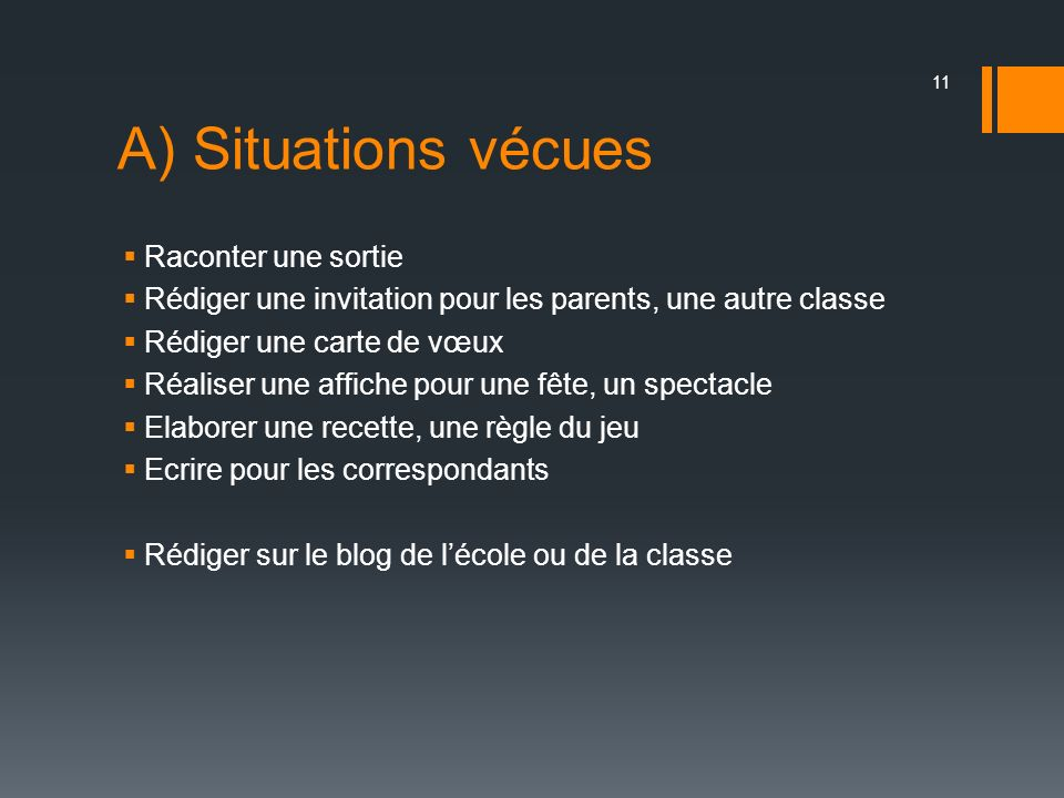 A) Situations vécues Raconter une sortie