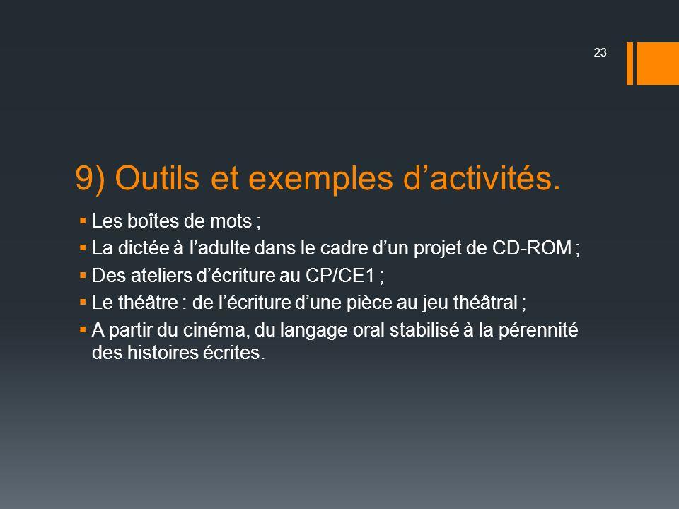 9) Outils et exemples d'activités.