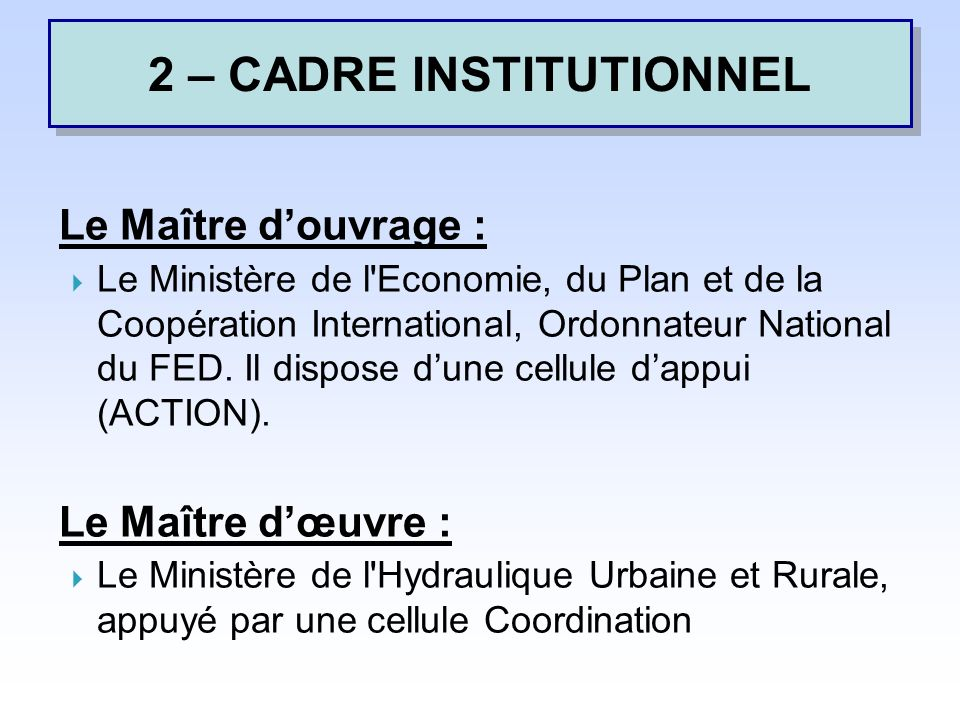 2 – CADRE INSTITUTIONNEL