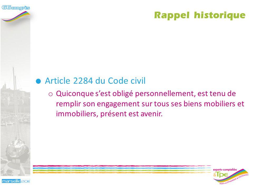 Rappel historique Article 2284 du Code civil