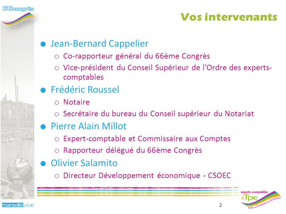Vos intervenants Jean-Bernard Cappelier Frédéric Roussel