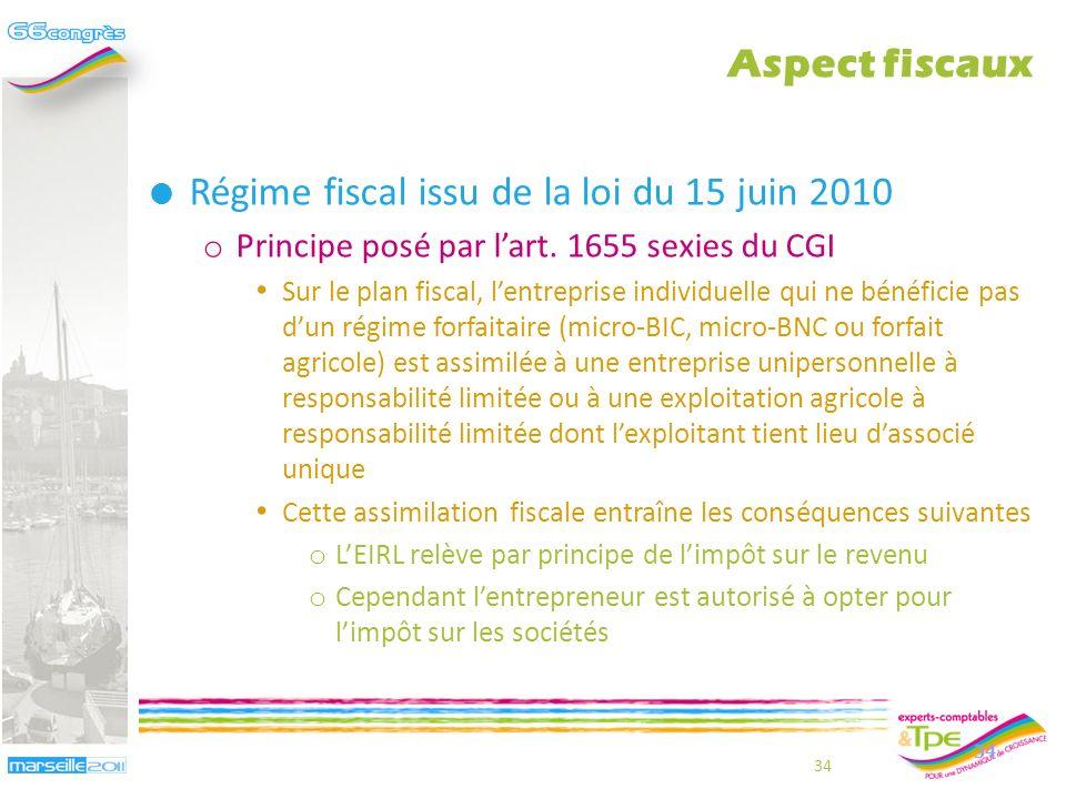 Régime fiscal issu de la loi du 15 juin 2010