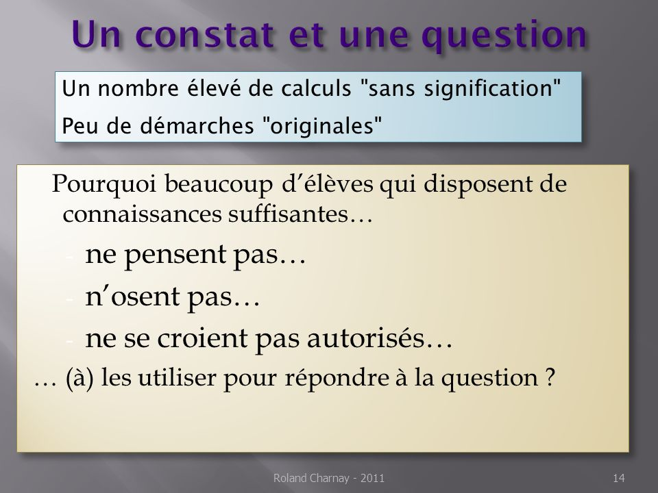 Un constat et une question