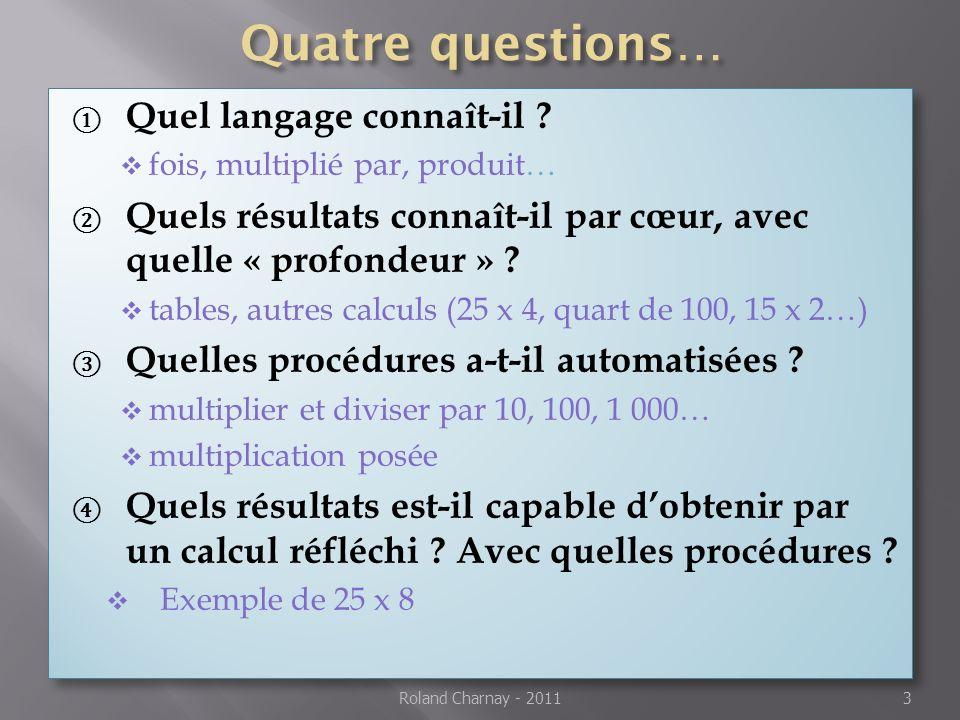Quatre questions… Quel langage connaît-il