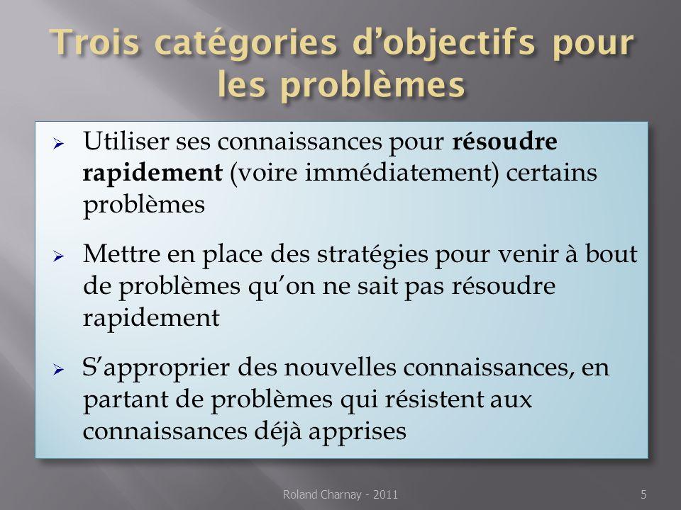 Trois catégories d'objectifs pour les problèmes