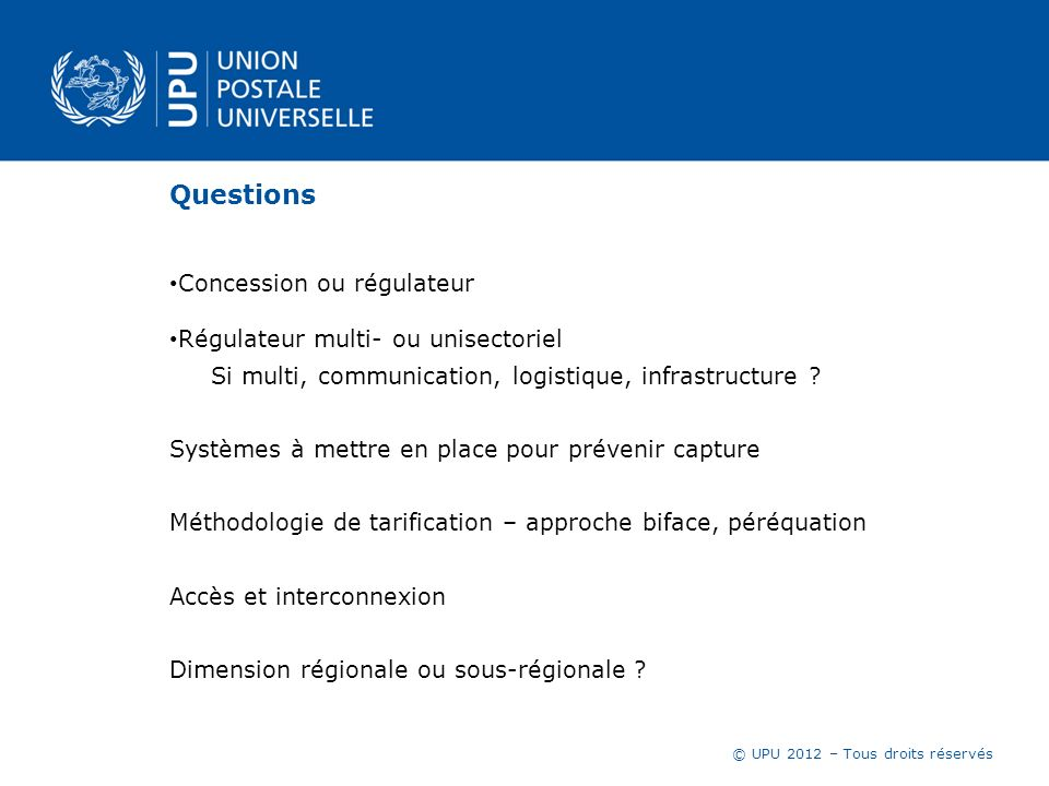 Questions Concession ou régulateur Régulateur multi- ou unisectoriel