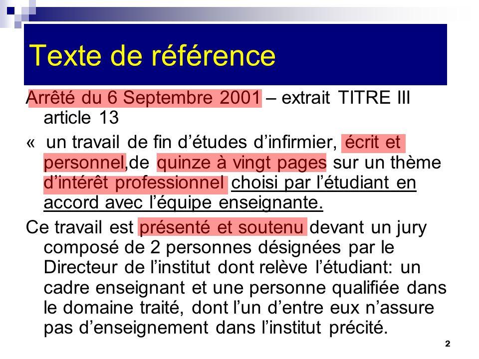 Texte de référence Arrêté du 6 Septembre 2001 – extrait TITRE III article 13.