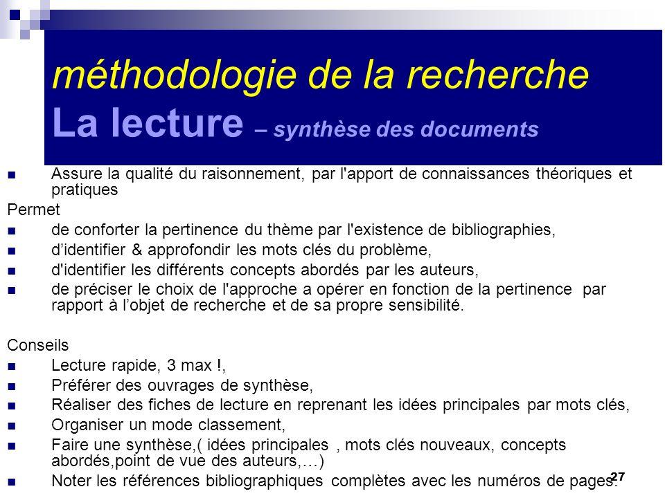 méthodologie de la recherche La lecture – synthèse des documents