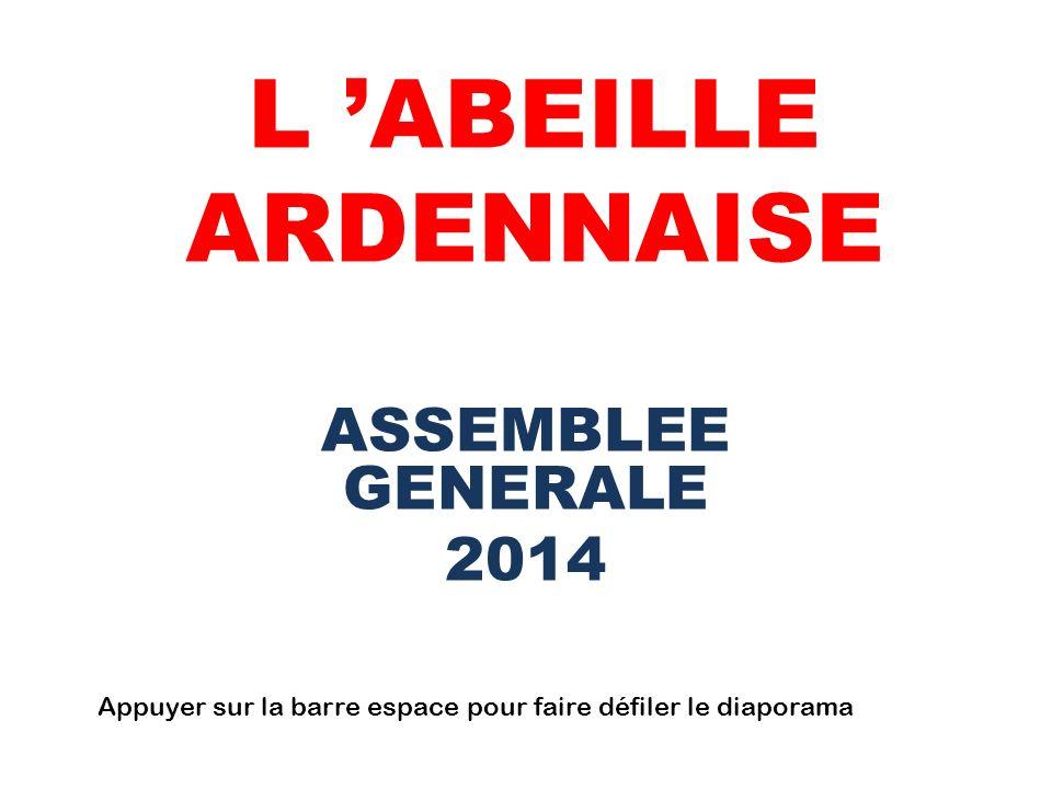 L 'ABEILLE ARDENNAISE ASSEMBLEE GENERALE 2014