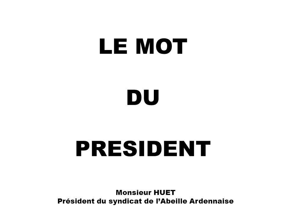 Président du syndicat de l'Abeille Ardennaise