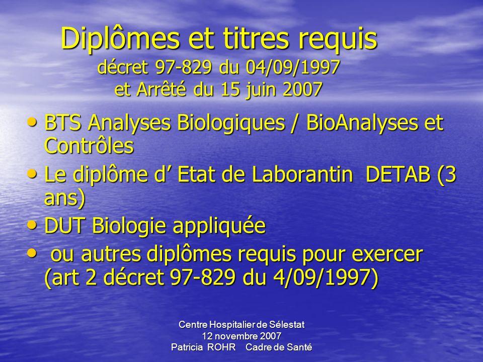 Diplômes et titres requis décret 97-829 du 04/09/1997 et Arrêté du 15 juin 2007