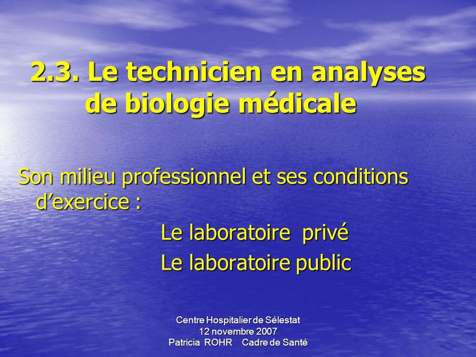2.3. Le technicien en analyses de biologie médicale